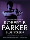 Blue Screen (eBook): Sunny Randall Series, Book 5