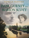 Ivor Gurney and Marion Scott (eBook): Song of Pain and Beauty