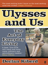 Ulysses and Us (eBook): The Art of Everyday Living