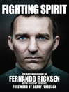 Fighting Spirit (eBook): The Autobiography of Fernando Ricksen