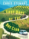 Last Days of the Bus Club (eBook)