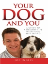 Your Dog and You (eBook): A Guide to a Healthy Life with Your Best Friend