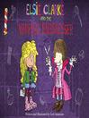 Elsie Clarke and the Vampire Hairdresser (eBook)