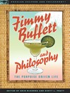 Jimmy Buffett and Philosophy (eBook): The Porpoise Driven Life