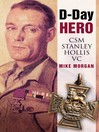 D-Day Hero (eBook): CSM Stanley Hollis VC