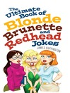 The Ultimate Book of Blonde, Brunette, and Redhead Jokes (eBook)