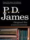 Original Sin (eBook): Inspector Adam Dalgliesh Series, Book 9