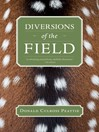 Diversions of the Field (eBook)
