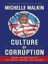 Culture of Corruption (eBook): Obama and His Team of Tax Cheats, Crooks, and Cronies