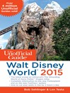 The Unofficial Guide to Walt Disney World 2015 (eBook)