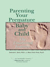 Parenting Your Premature Baby and Child (eBook): The Emotional Journey