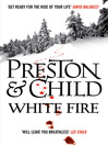 White Fire (eBook): Pendergast Series, Book 13