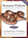 Burmese Pythons (eBook): Plus Reticulated Pythons And Related Species