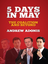 5 Days in May (eBook): The Coalition and Beyond