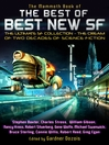 The Mammoth Book of the Best of Best New SF (eBook): The Ultimate SF Collection - The Cream of Two Decades of Science Fiction