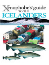 The Xenophobe's Guide to the Icelanders (eBook)