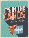 It's In the Cards (eBook)