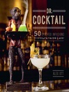 Dr. Cocktail (eBook): 50 Spirited Infusions to Stimulate the Mind and Body