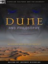 Dune and Philosophy (eBook): Weirding Way of the Mentat
