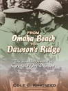 From Omaha Beach to Dawson's Ridge (eBook): The Combat Journal of Captain Joe Dawson
