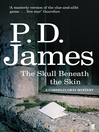 The Skull Beneath the Skin (eBook): Cordelia Gray Series, Book 2