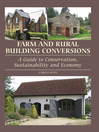 Farm and Rural Building Conversions (eBook): A Guide to Conservation, Sustainability and Economy