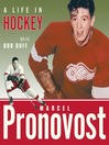 Marcel Pronovost (eBook): A Life in Hockey