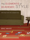 The Elements of Academic Style (eBook): Writing for the Humanities