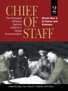Chief of Staff, Volume 2 (eBook): The Principal Officers Behind History's Great Commanders, World War II to Korea and Vietnam