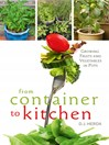 From Container to Kitchen (eBook): Growing Fruits and Vegetables in Pots