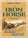 The Iron Horse (eBook): Inspector Robert Colbeck Series, Book 4
