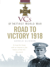 VCs of the First World War (eBook): The Road to Victory 1918