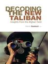 Decoding the New Taliban