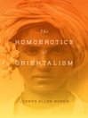The Homoerotics of Orientalism (eBook)
