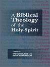 A Biblical Theology of the Holy Spirit (eBook)