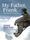 My Father, Frank (eBook): Unresting Spirit of Everest