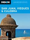 Moon San Juan, Vieques & Culebra (eBook)