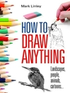 How to Draw Anything (eBook)
