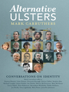 Alternative Ulsters (eBook): Conversations on Identity