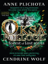 The Forest of Lost Souls (eBook): Oksa Pollock Series, Book 2