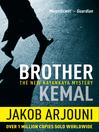 Brother Kemal (eBook): Kayankaya Mystery Series, Book 5