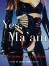 Yes, Ma'am (eBook): Erotic Stories of Male Submission