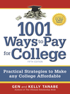 1001 Ways to Pay for College (eBook): Practical Strategies to Make Any College Affordable
