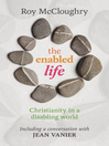 The Enabled Life (eBook): Christianity in a disabling world