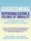 Overcoming Depersonalization and Feelings of Unreality (eBook)