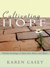 Cultivating Hope (eBook): Weekly Readings to Open Your Heart and Mind