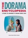 The Dorama Encyclopedia (eBook): A Guide to Japanese TV Drama Since 1953