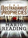 The Nostradamus Prophecies (eBook): Nostradamus Trilogy, Book 1