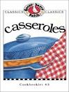 Casseroles Cookbook (eBook): Gooseberry Patch Series, Book 3