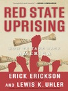 Red State Uprising (eBook): How to Take Back America